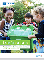 Learn for our planet : a global review of how environmental issues are integrated in education