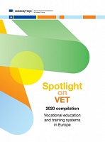 Spotlight on VET - 2020 compilation: vocational education and training systems in Europe