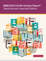 2021 EDUCAUSE horizon report: teaching and learning edition