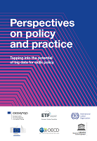 Perspectives on policy and practice: tapping into the potential of big data for skills policy