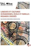 Langues et cultures océaniennes, école et famille : regards croisés