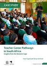 Teacher career pathways in South Africa: insights from the Western Cape