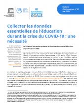n° 58 - mai 2020 - Collecter les données essentielles de l'éducation durant la crise du COVID-19 : une nécessité