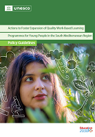 Actions to foster expansion of quality work-based learning: programmes for young people in the South Mediterranean region: policy guidelines