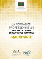 La formation professionnelle : analyse de la mise en oeuvre des réformes : Mauritanie
