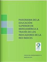 Panorama de la educación superior en Iberoamérica a través de los indicadores de la Red Índices