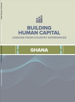Building human capital : lessons from country experiences – Ghana