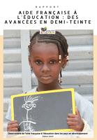 Aide française à l'éducation des avancées en demi-teinte - Observatoire de l'aide française à l'éducation édition 2020