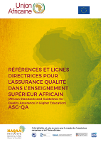 Références et lignes directrices pour l'assurance qualité dans l'enseignement supérieur africain (African standards and guidelines for quality assurance in higher education (ASG-QA)