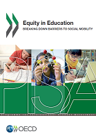 Equity in education : breaking down barriers to social mobility