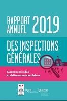 Rapport annuel 2019 des inspections générales IGEN-IGAENR : l'autonomie des établissements scolaires : pratiques, freins et atouts pour une meilleure prise en compte des besoins des élèves