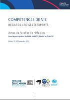 Compétences de vie : regards croisés d'experts : Actes de l'atelier de réflexion : Sèvres, 17- 18 septembre 2019