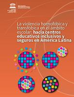 La violencia homofobica y transfobica en el ambito escolar en Latinoamerica: hacia centros educativos inclusivos y seguros