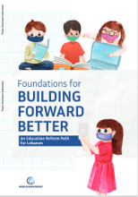 Foundations for building forward better: an education reform path for Lebanon