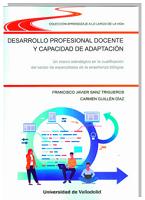 Desarrollo profesional docente y capacidad de adaptación : un marco estratégico en la cualificación del sector de especialistas de la enseñanza bilingüe
