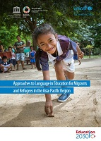 Approaches to Language in Education for Migrants and Refugees in the Asia-Pacific Region
