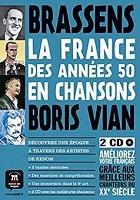 La France des années 50 en chanson : Brassens et Botis Vian