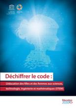 Déchiffrer le code : l'éducation des filles et des femmes aux sciences, technologie, ingénierie et mathématiques (STEM)