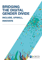 Bridging the digital gender divide : incluse, upskill, innovate