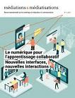 n° 5 - janvier 2021 - Le numérique pour l'apprentissage collaboratif : nouvelles interfaces, nouvelles interactions