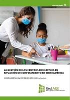 La gestión de los centros educativos en situación de confinamiento en Iberoamérica