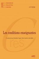n° 17 - 2018 - Les conditions enseignantes : politiques éducatives, statuts sociaux et reconfigurations du travail