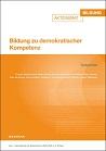 Bildung zu demokratischer Kompetenz: Gutachten