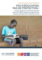 Pas d'Éducation, Pas de Protection : ce que signifient les fermetures d'écoles dues à la COVID-19 pour les enfants et les jeunes vivant dans des contextes de crise