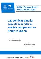 Las políticas para la escuela secundaria: análisis comparado en América Latina