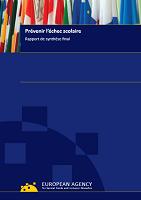 Prévenir l'échec scolaire : rapport de synthèse final