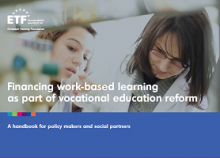 Financing work-based learning as part of vocational education and training: a handbook for policy makers and social partners