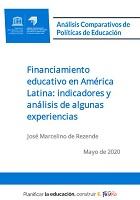 Financiamiento educativo en América Latina: indicadores y análisis de algunas experiencias
