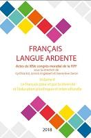 Français langue ardente : actes du XIVe congrès mondial de la FIPF. Volume VI : le français pour et par le plaisir, l'esthétique et l'épanouissement personnel