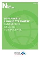 Le français langue étrangère : dynamiques, impacts, perspectives