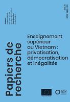 Enseignement supérieur au Vietnam : privatisation, démocratisation et inégalités