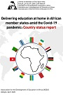 Delivering education at home in African member states amid the covid-19 pandemic: country status report