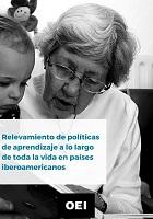 Relevamiento de políticas de aprendizaje a lo largo de toda la vida en países iberoamericanos