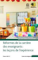 Réformes de la carrière des enseignants : les leçons de l'expérience