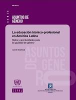 La educación técnico-profesional en América Latina: retos y oportunidades para la igualdad de género