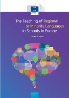 The teaching of regional and minority languages in schools in Europe: Eurydice report