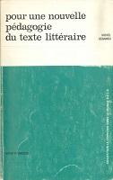 Pour une nouvelle pédagogie du texte littéraire