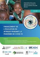 Observatoire KIX sur les réponses à la COVID-19 dans les systèmes éducatifs africains. Réouverture des écoles en Afrique pendant la pandémie de COVID-19