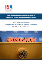 Higher education and the 2030 agenda: moving into the 'Decade of action and delivery for the SDGs': IAU 2nd global survey report on higher education and research for sustainable development