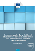 Governing quality early childhood education and care in a global crisis: first lessons learned from the COVID-19 pandemic : analytical report