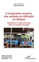 n° 13 - 2018 - L'intégration scolaire des enfants en difficulté en Afrique : adaptation et apprentissage dans le système éducatif
