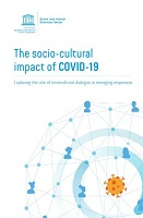 The socio-cultural impact of COVID-19: exploring the role of intercultural dialogue in emerging responses