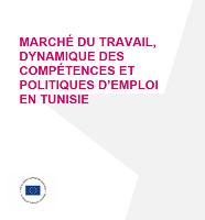 Marché du travail, dynamique des compétences et politiques d'emploi en Tunisie