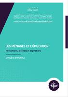 Les ménages et l'éducation : perceptions, attentes et aspirations : enquête nationale