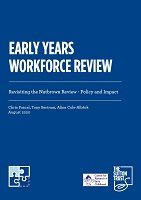 Early years workforce review: Revisiting the Nutbrown review: policy and impact