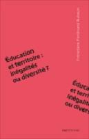Éducation et territoire : inégalités ou diversité ?